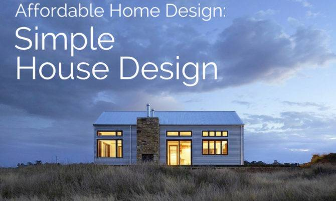 Affordable Home Design Simple House
