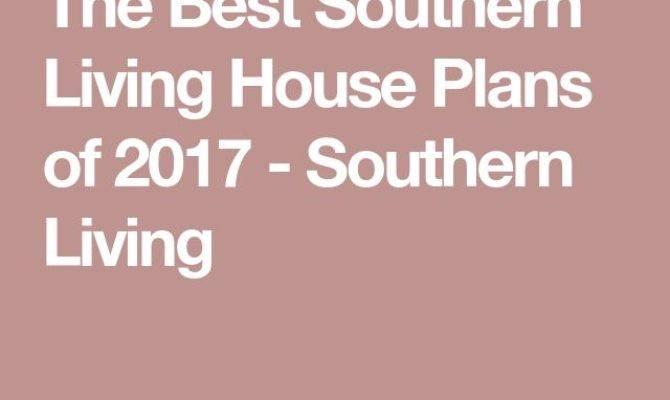 Best Southern Living House Plans Ideas Pinterest