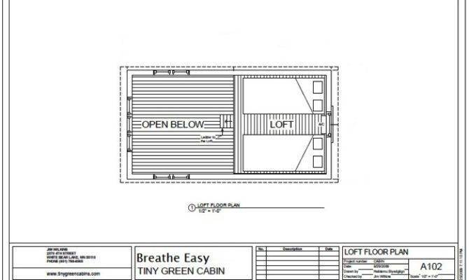 Breathe Easy Loft Plan Tiny Green Cabins