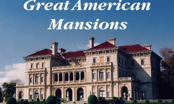 Hastings House Great American Mansions