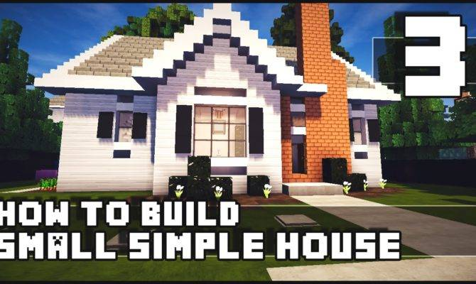Minecraft House Build Simple Small Part