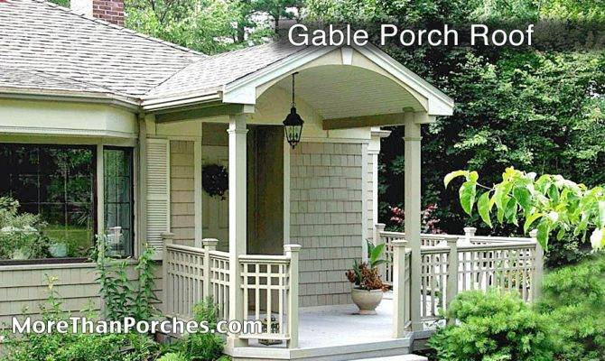 Now Going Just Talk Six Different Porch Roof Types