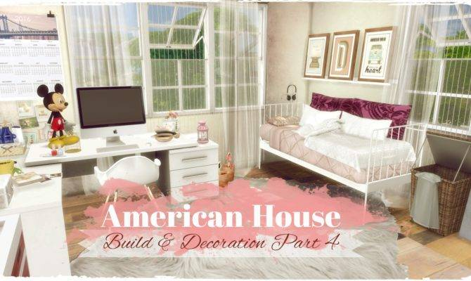 Sims American Style House Build Decoration Part