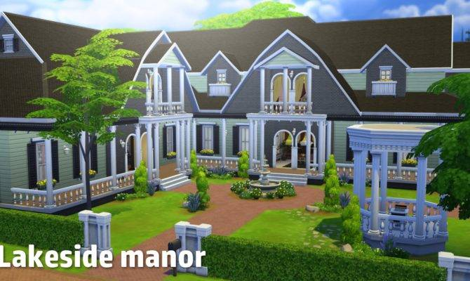 Sims House Building Lakeside Manor Youtube
